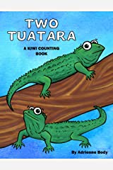 Two Tuatara: A Kiwi Counting Book Kindle Edition