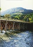 Ise Jingu and the Origins of Japan (小学館ビジュアルムック)