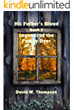 His Father's Blood (Legends of the Family Dyer Book 2)
