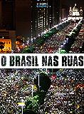 O Brasil nas ruas