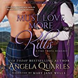 Must Love More Kilts: A Time Travel Romance: Must Love Series, Book 4