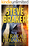 African Paradise: A William Brody African Ocean Adventure Novella Series