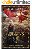 DRAGON'S GAP: (Book 1) A Fantasy Paranormal Romance Series: Reighn & Sage's Story (DRAGON'S GAP SERIES)