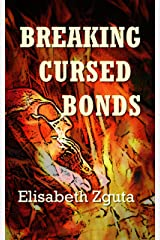 Breaking Cursed Bonds (Curses & Secrets Book 1) Kindle Edition