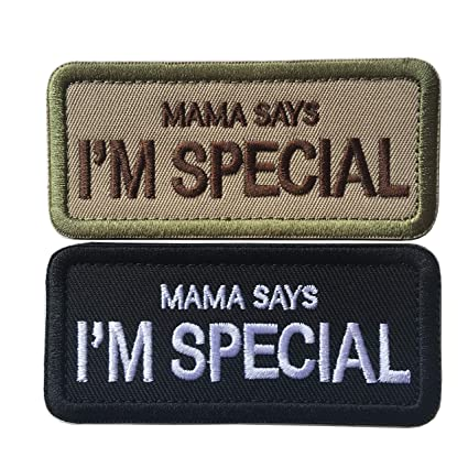 Mama Says I'm Special Tactical Morale Military Embroidered Hook & Loop  Patch (Bundle 2 Pieces)