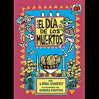 El Día de los Muertos (The Day of the Dead) (Yo solo: Festividades (On My Own Holidays)) (Spanish Edition)