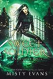 Sweet Soldier, Kali Sweet, Book 3: Kali Sweet Urban Fantasy Series