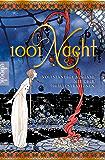 1001 Nacht - Tausendundeine Nacht: mit ca. 700 Illustrationen (German Edition)
