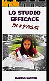 LO STUDIO EFFICACE IN 8 PASSI