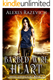 Barbed Wire Heart: Oona Goodlight book two