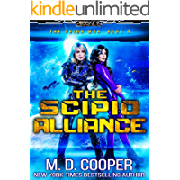 The Scipio Alliance: A Military Science Fiction Space Opera Epic (Aeon 14: The Orion War Book 4) book cover