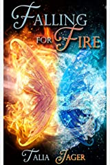 Falling For Fire Kindle Edition