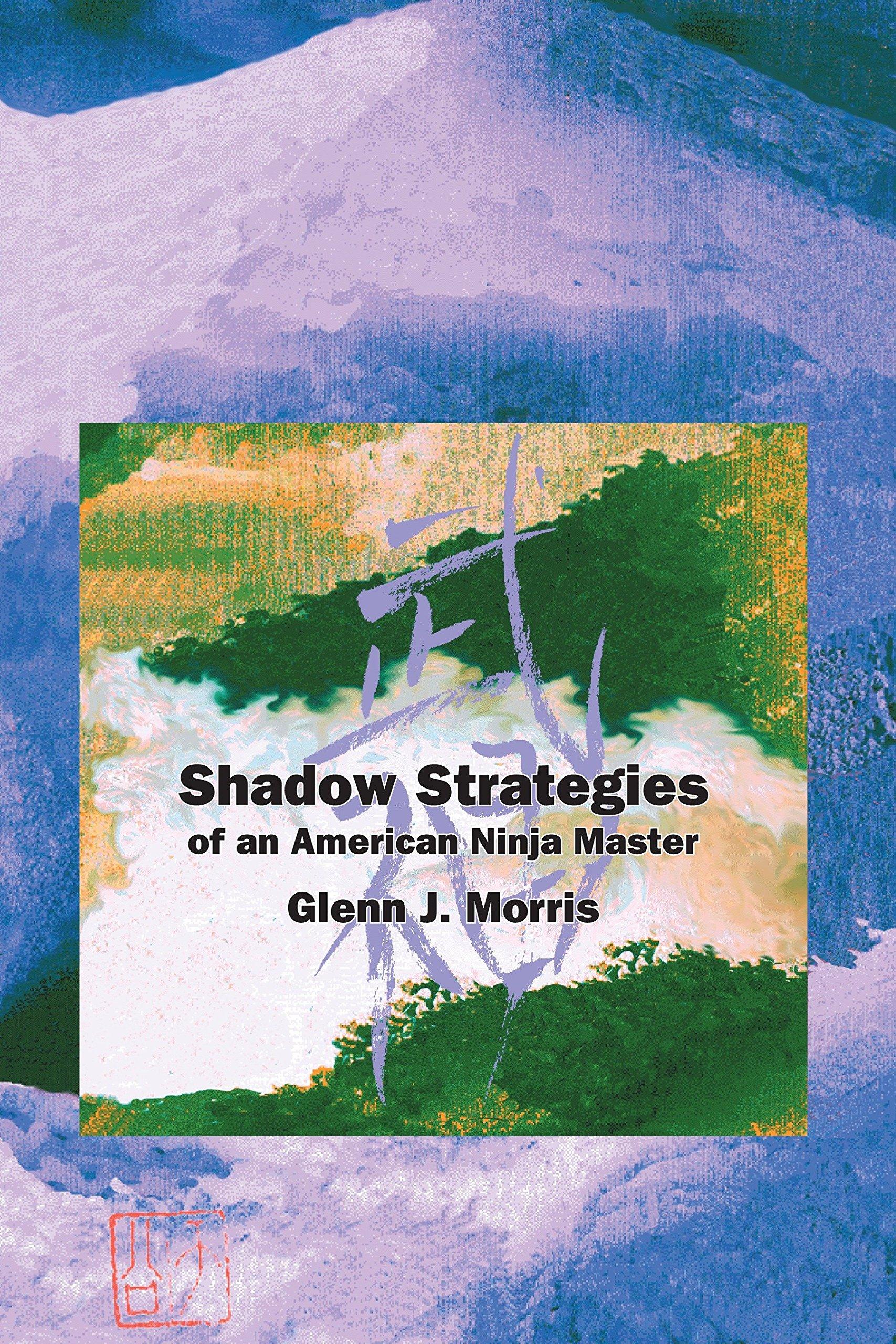 Shadow Strategies Ninja: Amazon.es: Glenn J. Morris: Libros ...