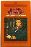 Collected Writings of John Murray, Volume 3: Life