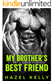 My Brother's Best Friend: A Last Chance Romance (Soulmates Series Book 6)