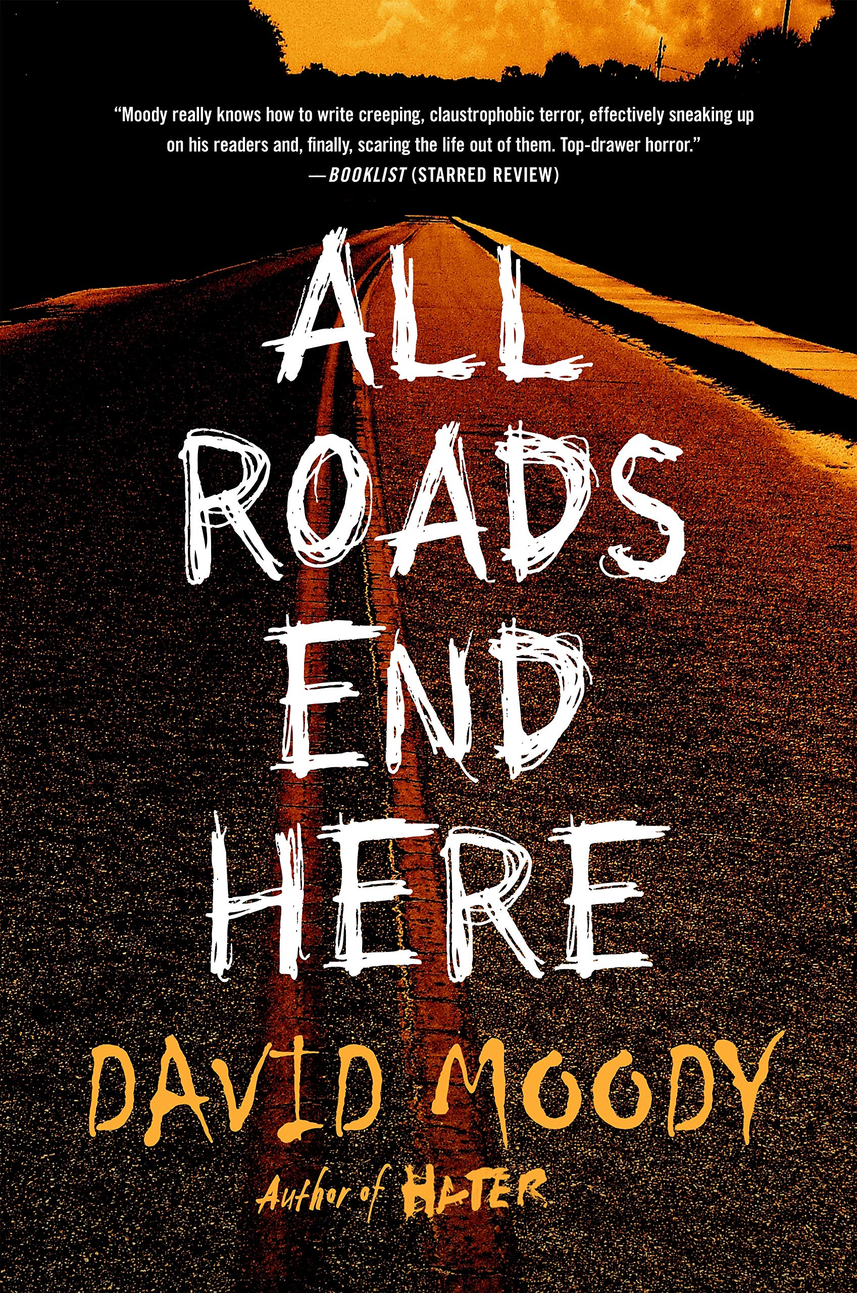 Image result for all roads end here david moody