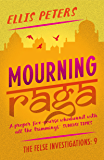Mourning Raga (The Felse Investigations Book 9)