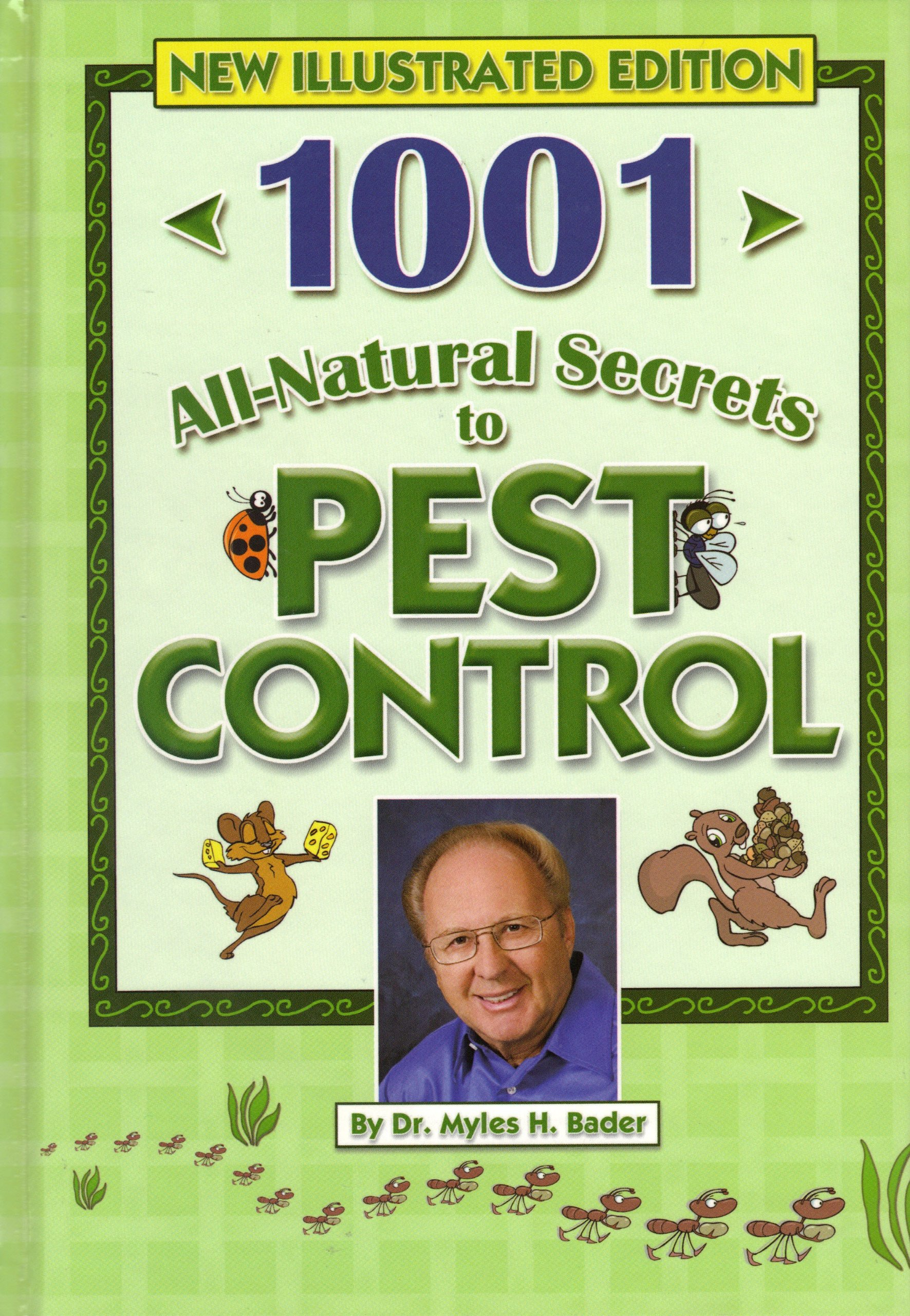 Download 1001 All-Natural Secrets to Pest Control (If They Are FLYING CRAWLING BURROWING OR SNEAKING IN THIS BOOK HAS THE SOLUTION) pdf