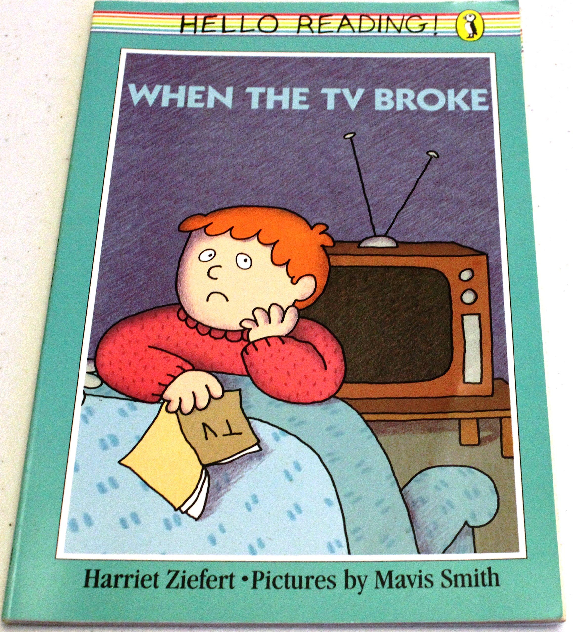 When the TV Broke Harriet Ziefert Mavis Smith