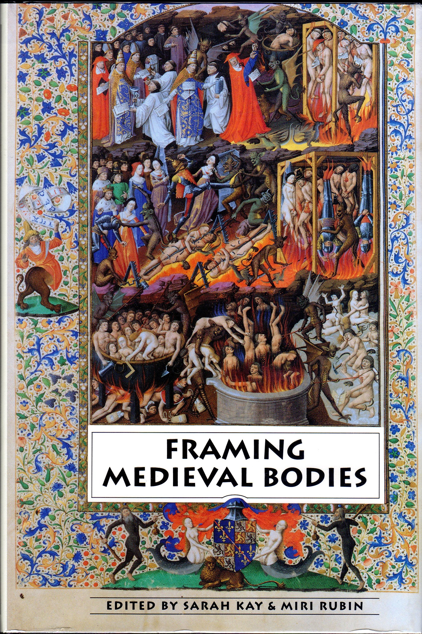 Framing Medieval Bodies: Amazon.de: Sarah Kay, Miri Rubin ...