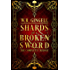 Shards of a Broken Sword: The Complete Trilogy