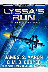 Lyssa's Run - A Hard Science Fiction AI Adventure (The Sentience Wars - Origins Book 2) Kindle Edition
