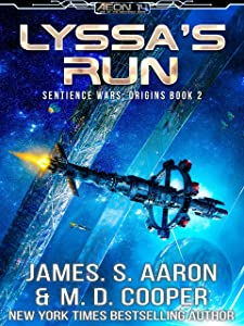 Lyssa's Run - A Hard Science Fiction AI Adventure (The Sentience Wars - Origins Book 2)