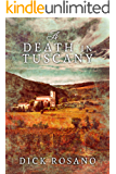 A Death In Tuscany: Third Edition