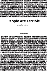 People Are Terrible and Other Stories Kindle Edition