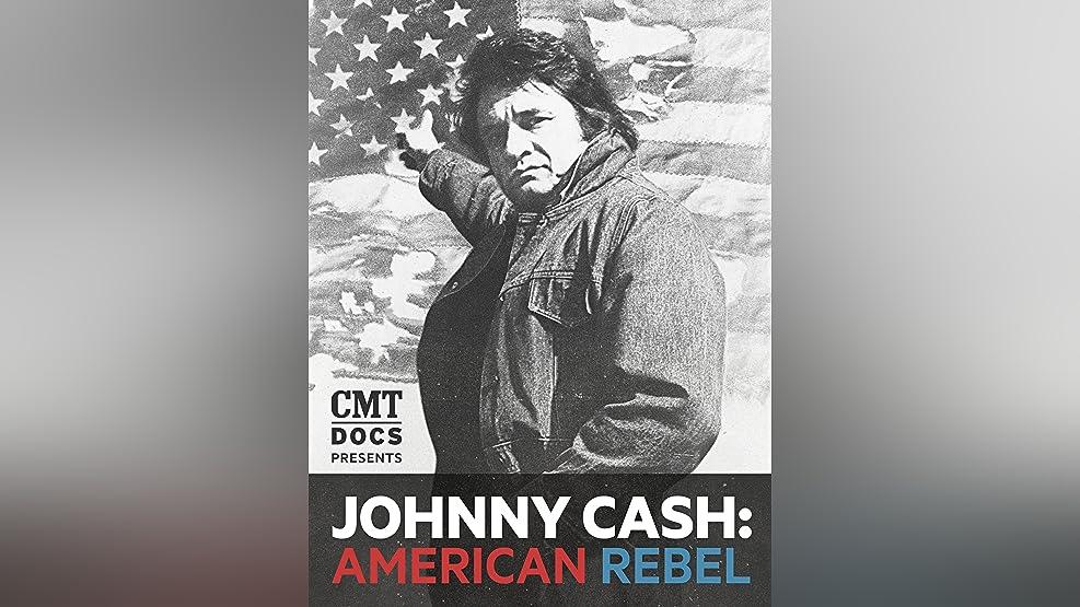 Johnny Cash: American Rebel