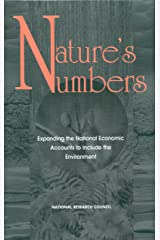 Nature's Numbers: Expanding the National Economic Accounts to Include the Environment Kindle Edition