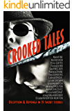 CROOKED TALES: Deception & Revenge in 15 Short Stories