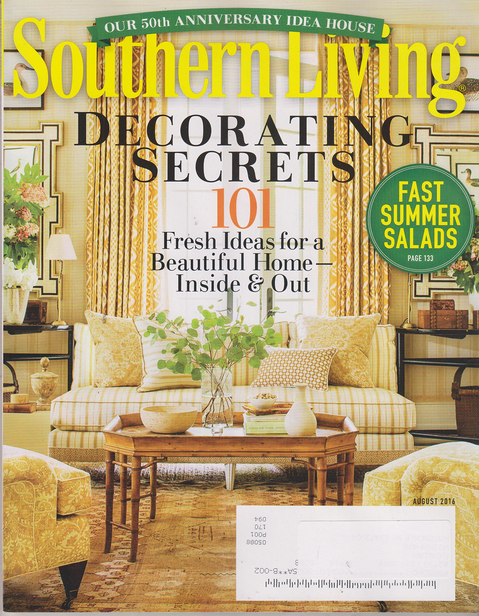 Read Online Southern Living August 2016 Decorating Secrets 101 Fresh Ideas for a Beautiful Home PDF
