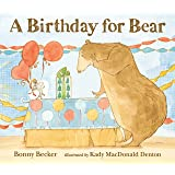 A Birthday for Bear (Bear and Mouse)