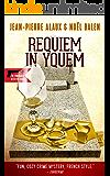 Requiem in Yquem (The Winemaker Detective Book 13)