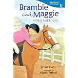 Bramble and Maggie: Horse Meets Girl (Candlewick Sparks)