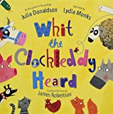 Whit the Clockleddy Heard: What the Ladybird Heard in Scots (Scots Language Edition)