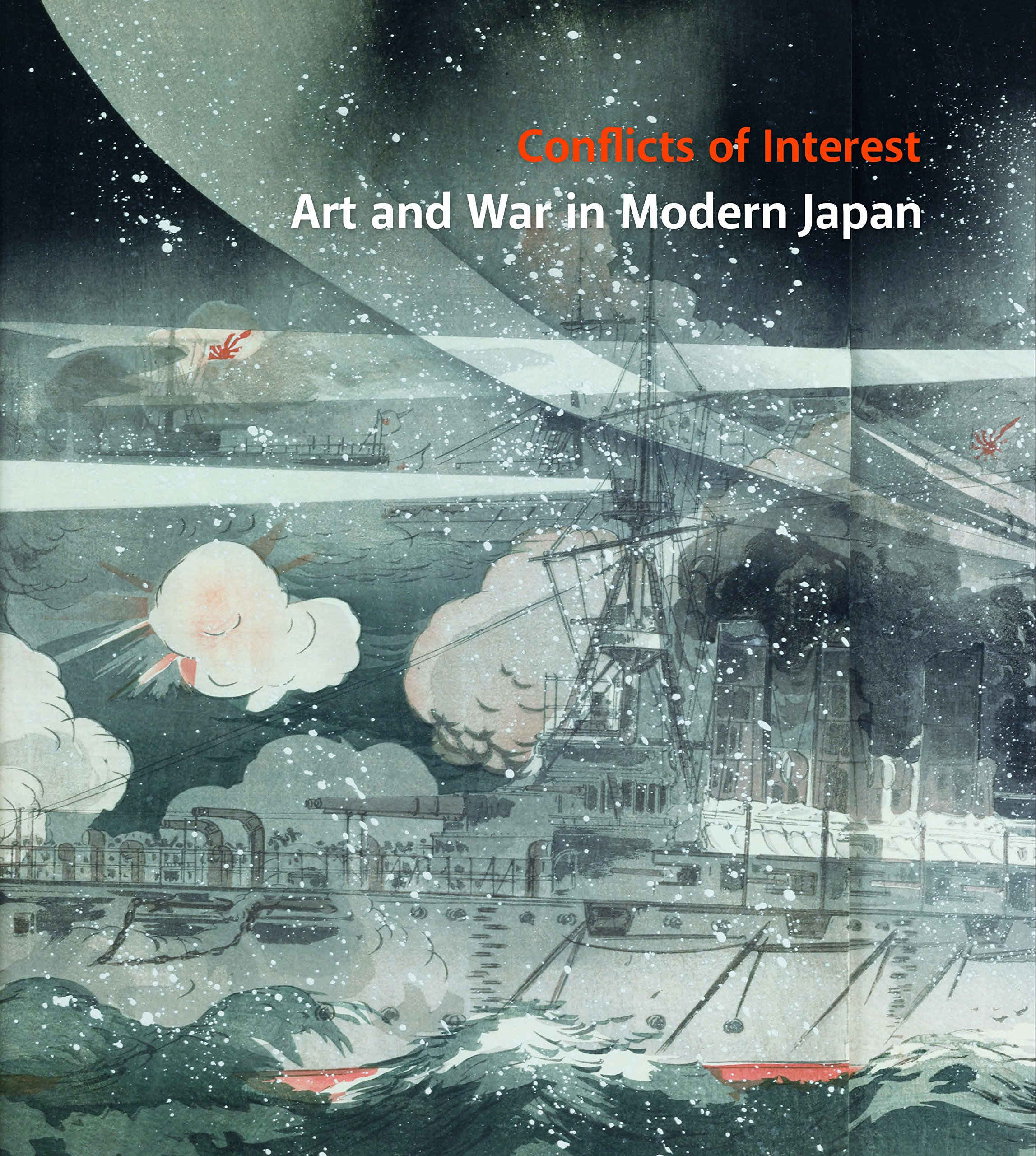 Conflicts of Interest: Art and War in Modern Japan: Philip