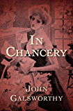 In Chancery (The Forsyte Saga Book 2)