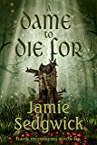 A Dame to Die For (Hank Mossberg, Private Ogre Book 6)