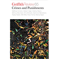Griffith Review 65: Crimes and Punishments
