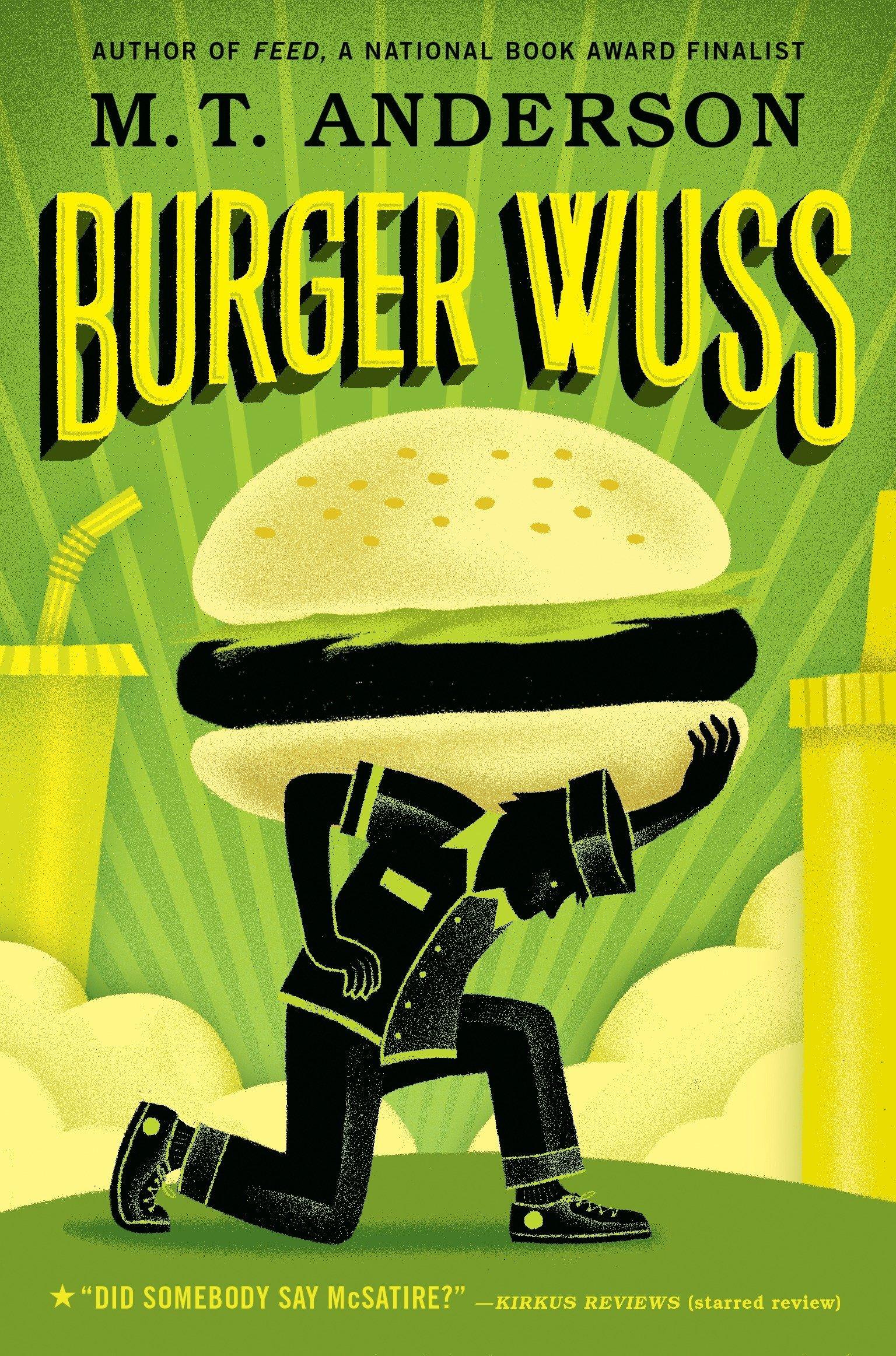 Amazon.com Burger Wuss 15 Anderson, M.T. Books