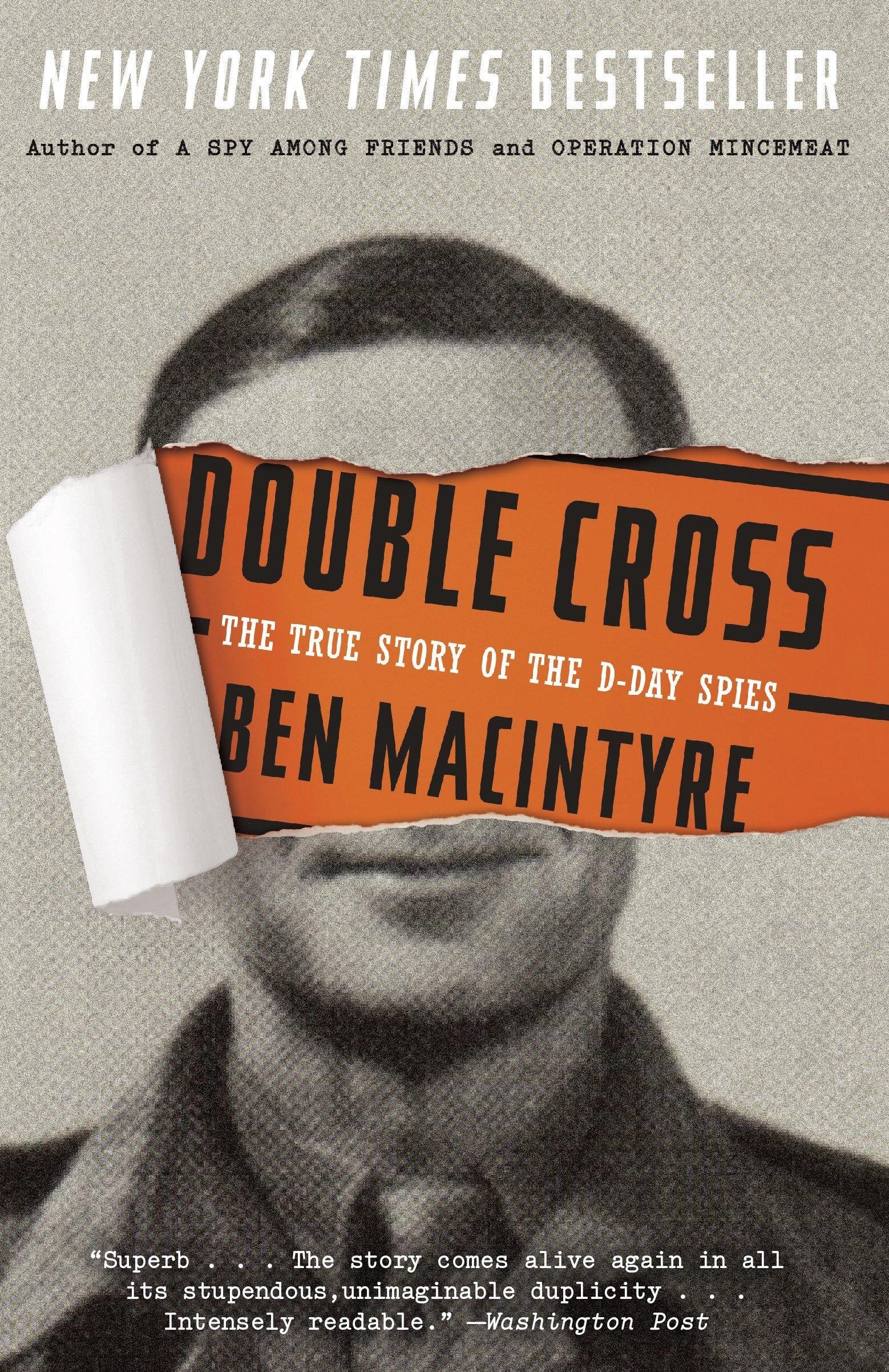 Double Cross: The True Story of the D-Day Spies: Amazon.es: Ben Macintyre: Libros en idiomas extranjeros