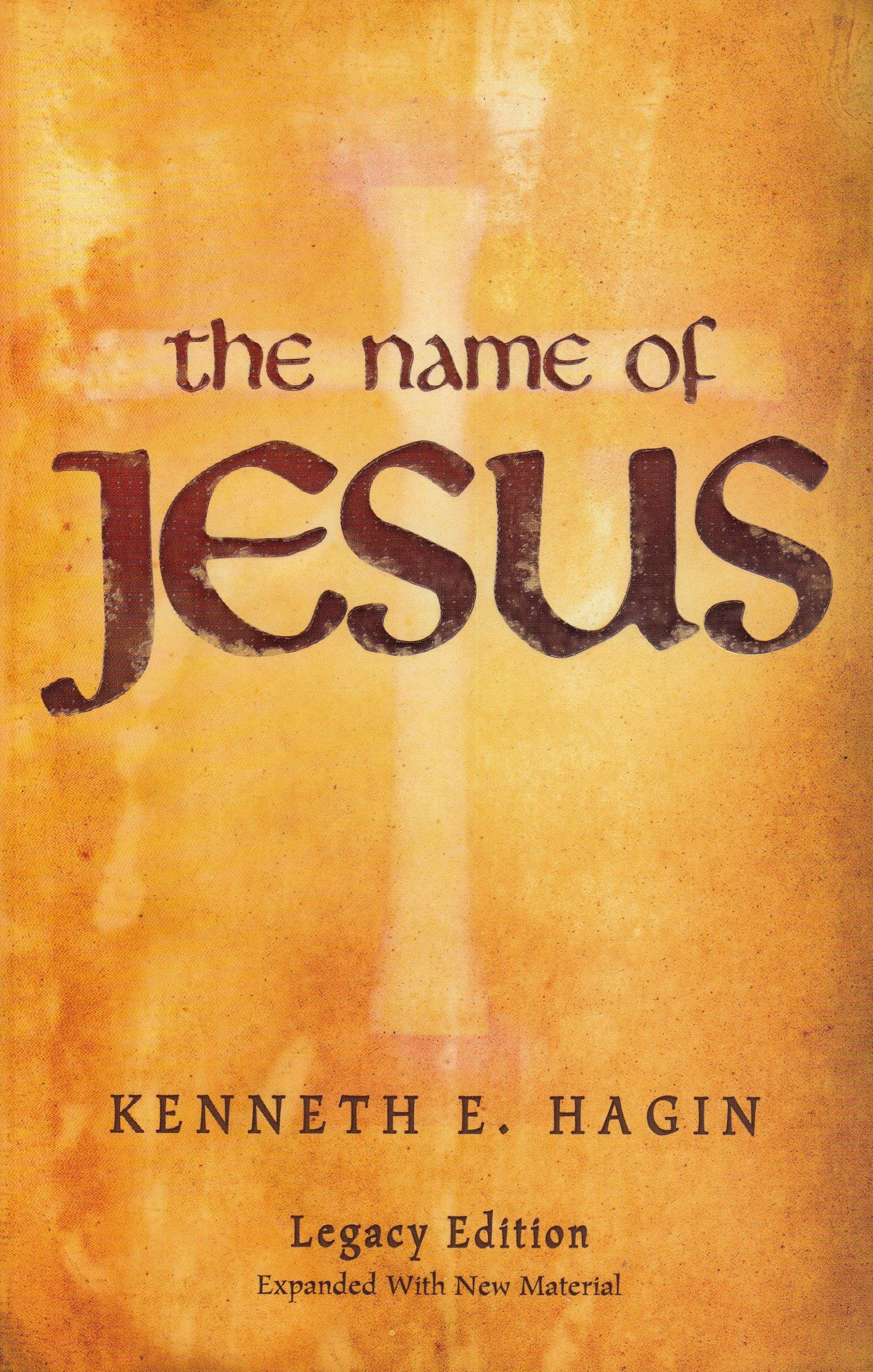 The Name Of Jesus Kenneth E Hagin Amazon