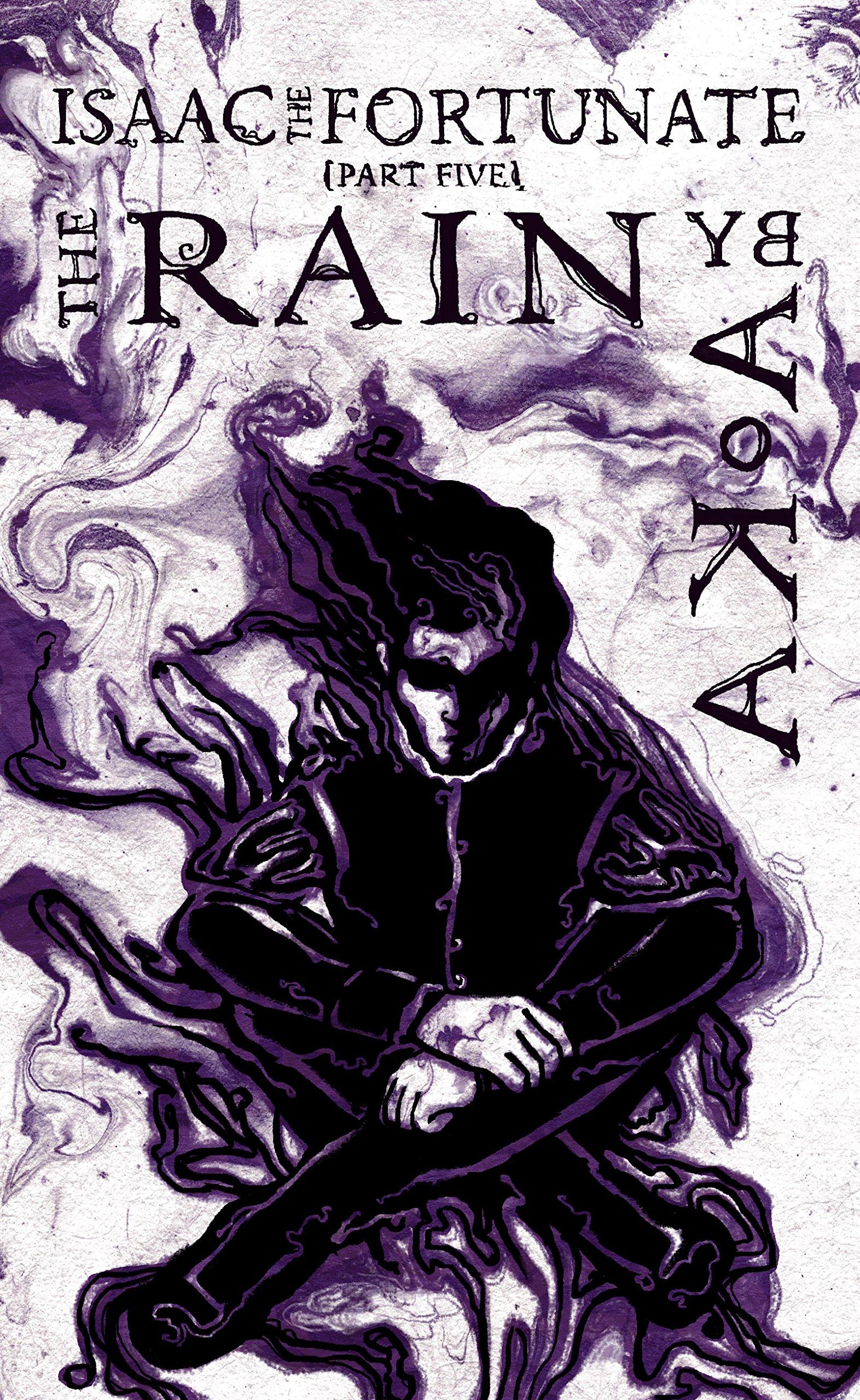 The Rain (Isaac the Fortunate, #5) PDF