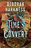 Time's Convert: A Novel (All Souls Trilogy)