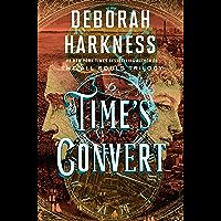 Time's Convert: A Novel