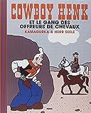 Cowboy Henk et le gang des offreurs de chevaux