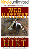 War Hatchet (The Outcasts Book 3)