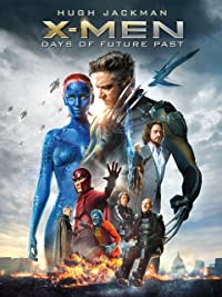 X-Men: Days of Future Past : Watch online now with Amazon